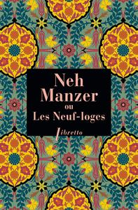 Livre numérique Neh Manzer, ou les neuf loges