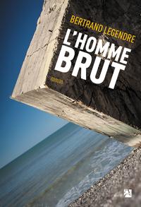 """Afficher """"L'Homme brut"""""""