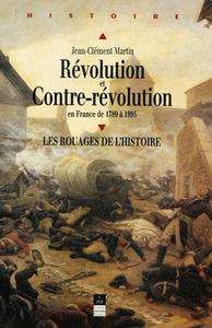 R?volution et Contre-R?volution en France de 1789 ? 1989