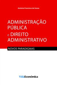 Administra??o P?blica e Direito Administrativo