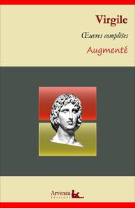 Virgile : Oeuvres complètes et annexes (annotées, illustrées), L'Énéide, Les Bucoliques, Les Géorgiques ...