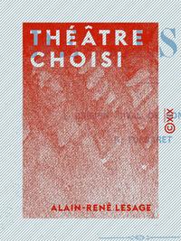 Théâtre choisi - Crispin rival de son maître - Turcaret