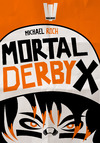 Livre numérique Mortal Derby X