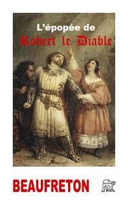 L'épopée de Robert le Diable