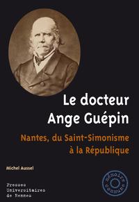 Le docteur Ange Guépin