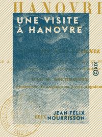 Une visite ? Hanovre - M?moire sur Leibniz - Septembre 1860