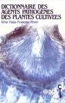 Livre numérique Dictionnaire des agents pathogènes des plantes cultivées