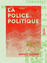 La Police politique