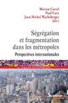 Livre numérique Ségrégation et fragmentation dans les métropoles