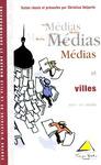Livre numérique Médias et villes (XVIIIe-XXesiècle)