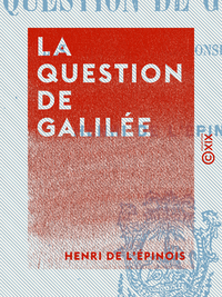 La Question de Galil?e