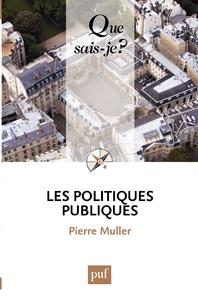 Les politiques publiques, « Que sais-je ? » n° 2534