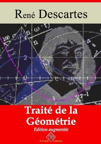 Traité de la géométrie – suivi d'annexes, Nouvelle édition 2019