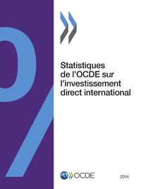 Statistiques de l'OCDE sur l'investissement direct international 2014