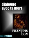 Livre numérique Dialogue avec ta mort