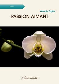 Passion aimant
