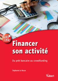 Livre numérique Financer son activité : du prêt bancaire au crowdfunding