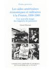 Livre numérique Les aides américaines économiques et militaires à la France, 1938-1960