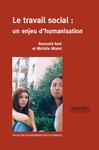 Livre numérique Le travail social : un enjeu d'humanisation