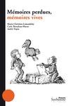 Livre numérique Mémoires perdues, mémoires vives