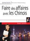 Livre numérique Faire des affaires avec les Chinois