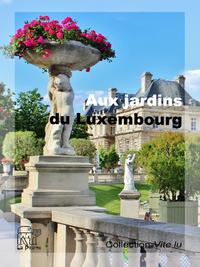Aux jardins du Luxembourg