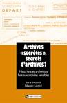 Livre numérique Archives «secrètes» , secrets d'archives ?