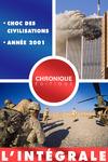 Livre numérique L'Intégrale des chocs géopolitiques : choc des civilisations et l'année 2001