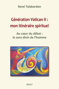 Livre numérique Génération Vatican II : mon itinéraire spirituel