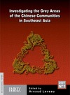 Livre numérique Investigating the Grey Areas of the Chinese Communities in Southeast Asia