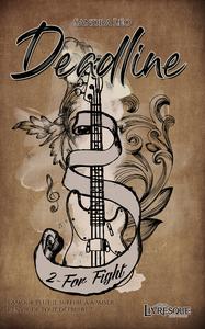 Deadline, tome 2
