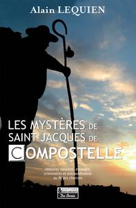 Les Mystères de Saint-Jacques de Compostelle