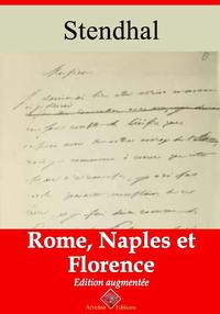 Rome, Naples et Florence – suivi d'annexes, Nouvelle édition 2019