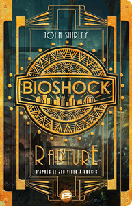 Bioshock : rapture