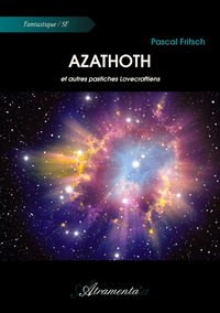 Azathoth, et autres pastiches Lovecraftiens
