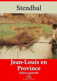 Jean-Louis en province ? suivi d'annexes