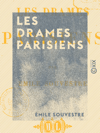 Les Drames parisiens