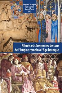 Livre numérique Rituels et cérémonies de cour, de l'Empire romain à l'âge baroque