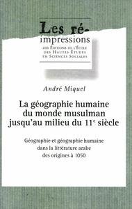 Livre numérique La géographie humaine du monde musulman jusqu'au milieu du 11esiècle. Tome1