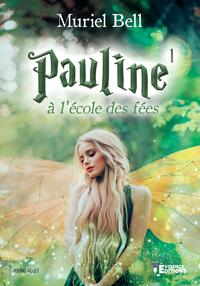 Pauline à l'école des fées