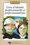 Livre numérique Crise d'identité professionnelle et professionnalisme