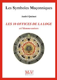 Livre numérique N.71 Les dix offices de la loge et l'homme univers