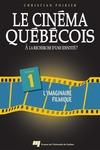 Livre numérique Le cinéma québécois - Tome 1