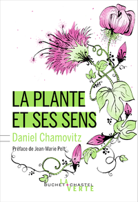 La Plante et ses sens - nouvelle édition