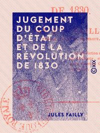 Jugement du coup d'État et de la Révolution de 1830
