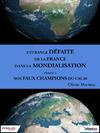 Livre numérique L'étrange défaite de la France dans la mondialisation - Partie 1