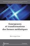 Livre numérique Emergences et transformations des formes médiatiques