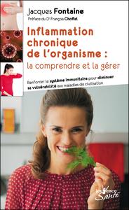 Inflammation chronique de l'organisme : la comprendre et la gérer