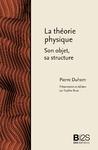 Livre numérique La théorie physique. Son objet, sa structure