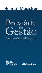 Breviário de Gestão, Guia para o Sucesso Empresarial